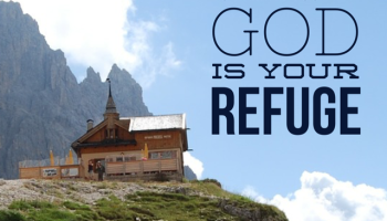 God is your refuge