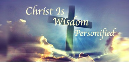christ is wisdom personified